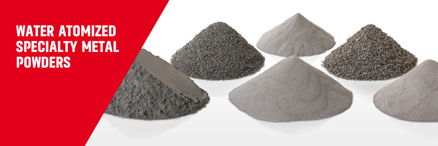 Water atomized metal powders manufactured by Ametek Eighty Four.