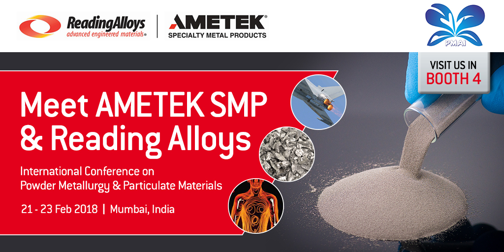 AMETEK Specialty Metal Products to highlight industry-leading expertise at Mumbai Conference on Powder Metallurgy.
